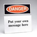 Seton 79517 Custom Safety Sign Insert Holder - Danger