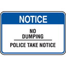 Seton Property Security Signs - Notice No Dumping Police Take Notice
