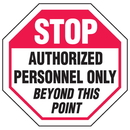 Seton 85934 Security Stop Signs - Restricted Area Authorized Personnel Only