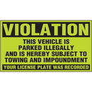 Seton 86749 Parking Control Labels - Violation Vehicle Is Parked Illegally
