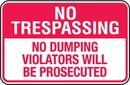 Seton 87858 No Trespassing Signs - No Dumping Violators Will Be Prosecuted