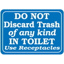 Seton 89406 Do Not Discard Trash Of Any Kind In Toilet Interior Signs