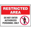 Seton 89782 Extra Large Restricted Area Signs - Do Not Enter Authorized Personnel Only