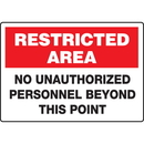 Seton 89785 Extra Large Restricted Area Signs - No Unauthorized Personnel Beyond This Point