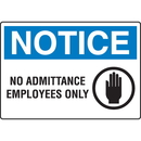Seton 89792 Extra Large Restricted Area Signs - Notice No Admittance Employees Only