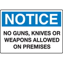 Seton 89794 Extra Large Restricted Area Signs - Notice No Guns Knives Or Weapons Allowed