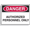 Seton 89855 Fiberglass OSHA Sign - Danger - Authorized Personnel Only