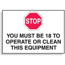 Seton 90328 Baler Safety Labels - Stop You Must Be 18 to Operate This Equipment