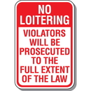 Seton 90412 No Loitering Signs - Violators Prosecuted