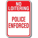 Seton 90413 No Loitering Signs - Police Enforced