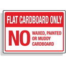 Seton 92291 Dumpster Signs- Flat Cardboard Only No Waxed, Painted Or Muddy Cardboard