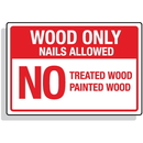 Seton 92293 Dumpster Signs- Wood Only Nails Allowed No Treated Wood Painted Wood