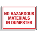 Seton 92297 Dumpster Signs- No Hazardous Materials In Dumpster