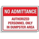 Seton 92307 Dumpster Signs- No Admittance Authorized Personnel Only In Dumpster Area