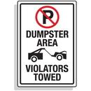 Seton 92323 Dumpster Signs- Dumpster Area Violators Towed (Graphic)