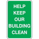 Seton 92411 Trash Signs- Help Keep Our Building Clean