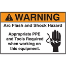 Seton 94309 NEC Arc Flash Protection Labels - Warning Arc Flash And Shock Hazard Appropriate PPE And Tools Required