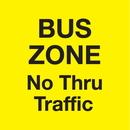 Seton 95133 Bus Zone A-Frame Sign - No Thru Traffic