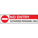 Seton 97007 No Entry Signs - Authorized Personnel Only