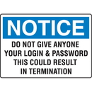 Seton 97771 Notice Computer Security Signs - Do Not Give Anyone Your Login and Password
