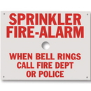 Seton 98265 Brooks Sprinkler Fire-Alarm When Bell Rings Call Fire Dept or Police Sign A165