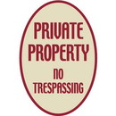 Seton Designer Oval Signs - Private Property No Trespassing