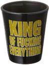King of F-Ing Everything 1.5oz Shot Glass