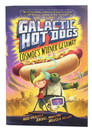 Galactic Hot Dogs 1: Cosmoe's Wiener Getaway Paperback Book
