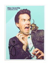 Max Scoville 5x7 Autographed Print (Nerd Block x IGN Exclusive)