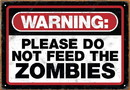 NMR Distribution NMR-30007-C Zombie Warning Tin Sign