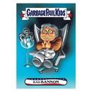 Topps TPS-16GPKRACE-0073-C GPK: Disgrace To The White House: Bad BANNON, Card 73