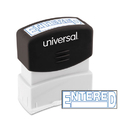 UNIVERSAL PRODUCTS UNV10052 Message Stamp, Entered, Pre-Inked One-Color, Blue