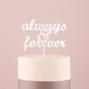 Weddingstar 9833-08 Always & Forever Acrylic Cake Topper - White
