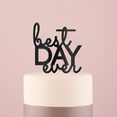 Weddingstar 9834-10 Best Day Ever Acrylic Cake Topper - Black