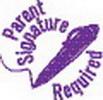 Xstamper 35621 'Parent Signature Required' 7/8